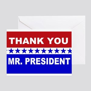 Thank You Mr. President Greeting Card
