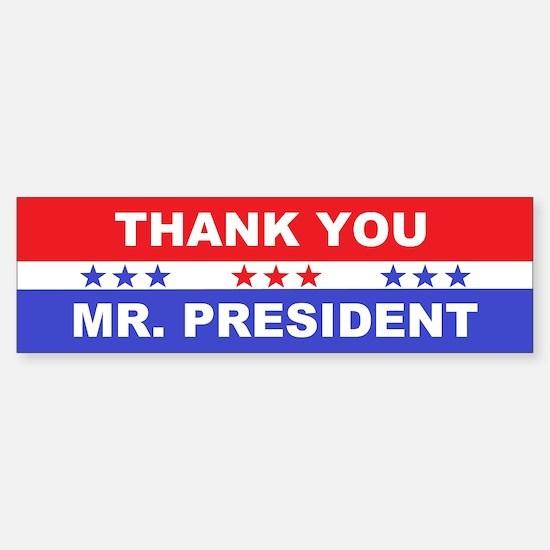 Thank You Mr. President Sticker (Bumper)
