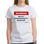 Warning Wildly Inappropriate Women's T-Shirt