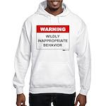 Warning Wildly Inappropriate Hooded Sweatshirt