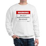 Warning Wildly Inappropriate Sweatshirt