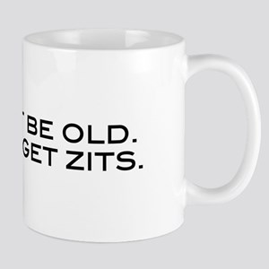 I Can't Be Old Mug