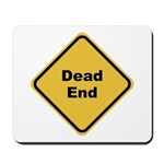 Dead End Mousepad