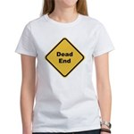 Dead End Women's T-Shirt