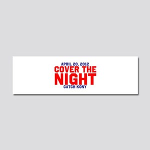 Cover The Night Kony Car Magnet 10 x 3