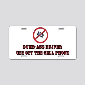 Driver Get Off The Cell Phone Aluminum License Pla