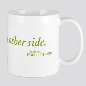 ... to get to the other side. Mug