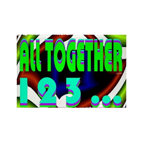 all together now 123 Rectangle Magnet