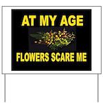 FLOWERS Yard Sign