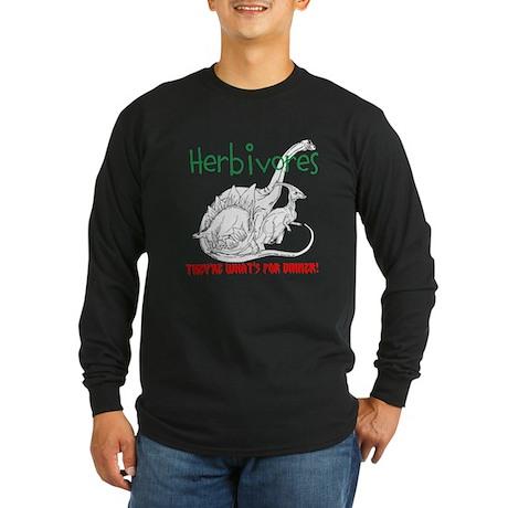 Herbivores for Dinner! Long Sleeve Dark T-Shirt