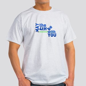 May the 4th Light T-Shirt