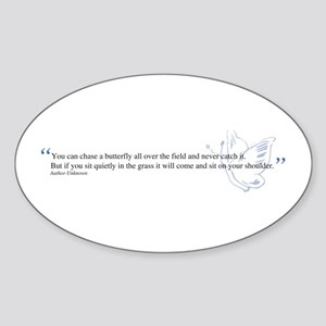 Butterfly quote Oval Sticker