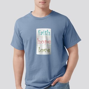 Faith Hope Love Mens Comfort Colors Shirt