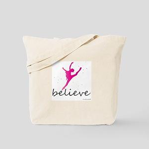Believe (ballet) Tote Bag