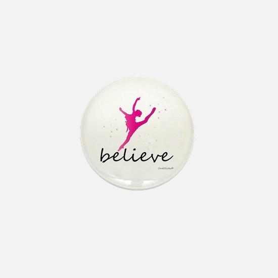 Believe (ballet) Mini Button