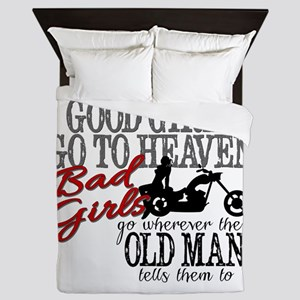 Bad Girls Go.... Queen Duvet
