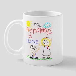 Mommy's a Nurse Mug