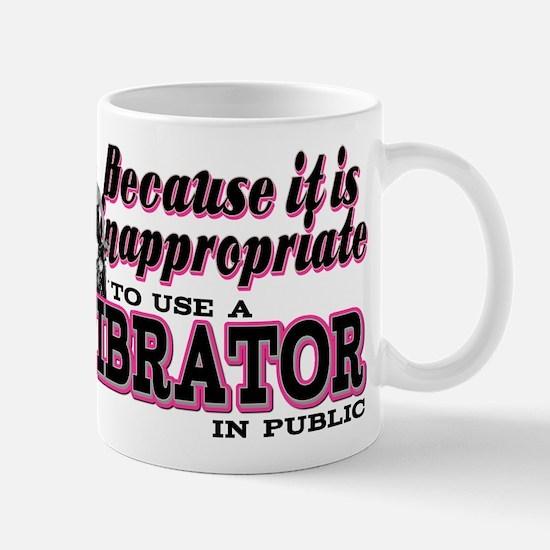 Inappropriate to use a Vibrator Mug
