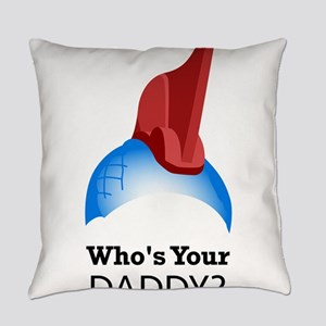 Yondu Who's Your Daddy Everyday Pillow