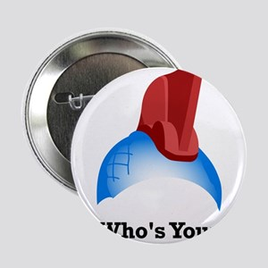 "Yondu Who's Your Daddy 2.25"" Button"