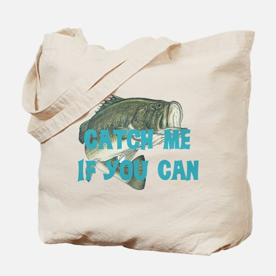 Catch me bass Tote Bag