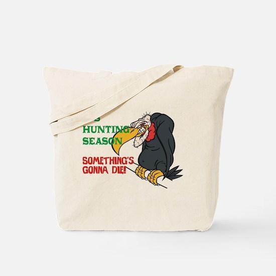 Something's Gonna Die Tote Bag