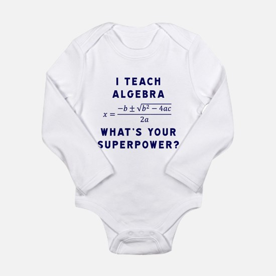 I Teach Algebra What's Your Superpower Body Suit