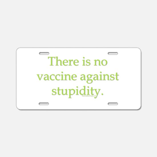 There is no vaccine against s Aluminum License Pla
