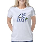 Life is Salty Women's Classic T-Shirt