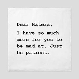 Dear Haters Queen Duvet
