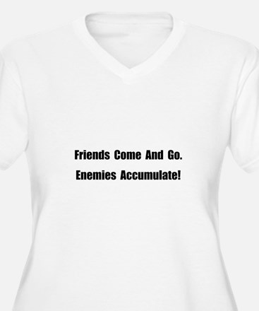 Enemies Accumulate T-Shirt