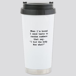 Hid The Body Stainless Steel Travel Mug