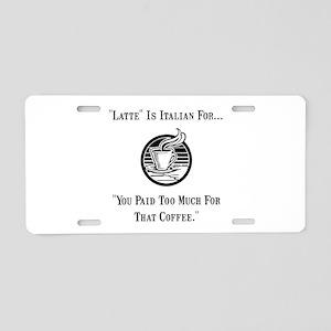 Latte Italian Aluminum License Plate