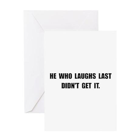 Laughs Last Greeting Card