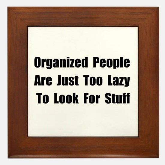 Organized People Framed Tile