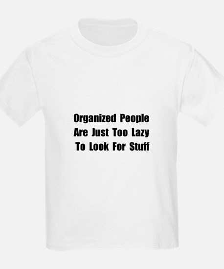 Organized People T-Shirt