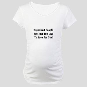 Organized People Maternity T-Shirt