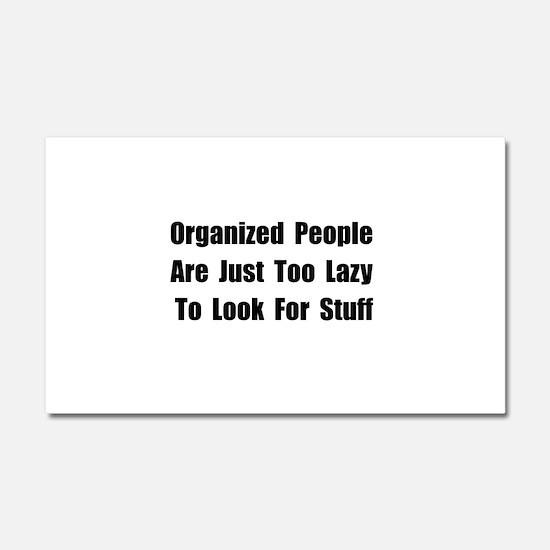 Organized People Car Magnet 20 x 12