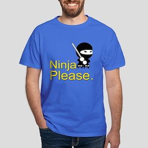 Ninja Please Dark T-Shirt