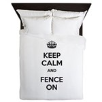 Keep Calm and Fence On Queen Duvet