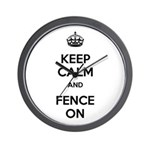 Keep Calm and Fence On Wall Clock
