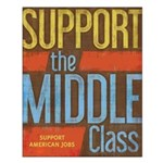 Support the Middle Class Small Poster