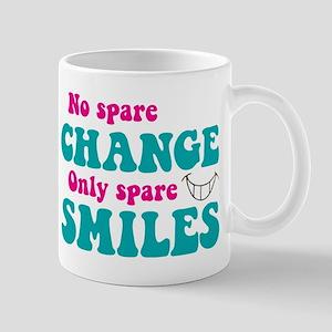 Spare Change Spare Smiles Mug