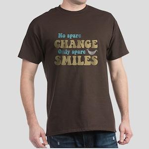 Spare Change Spare Smiles Dark T-Shirt