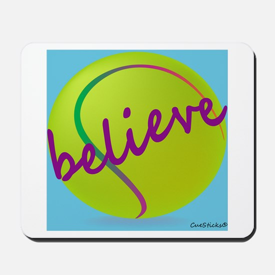 Believe (tennis ball) Mousepad