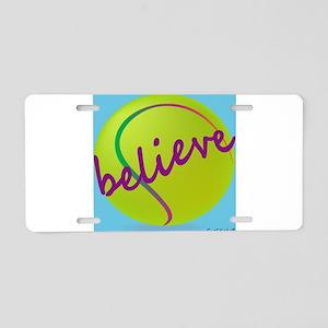 Believe (tennis ball) Aluminum License Plate