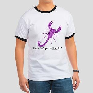 Don't pet the Scorpion! Ringer T