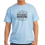 Kiki's Ruggedly Handsome Light T-Shirt