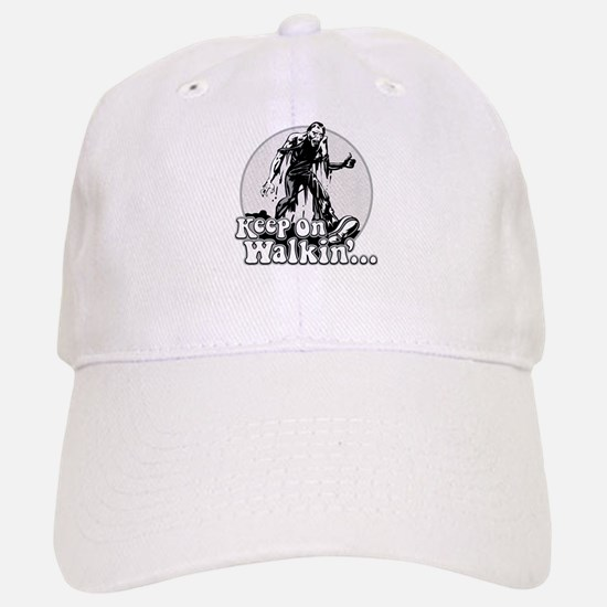 Keep On Walkin' Baseball Baseball Cap