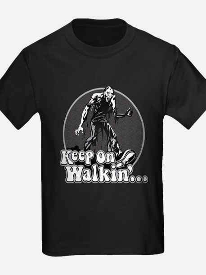Keep On Walkin' T